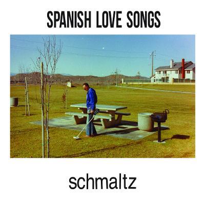 SPANISH LOVE SONGS – Schmaltz