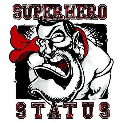SUPERHERO STATUS - Superhero Status