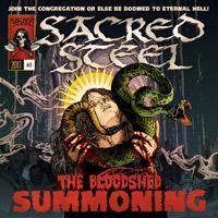 Sacred Steel - The Bloodshed Summoning