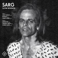 Sarg - Slow Revenge
