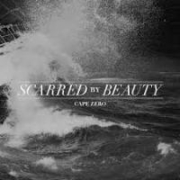 Scarred By Beauty - Cape Zero