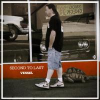 Second To Last - Vessel EP