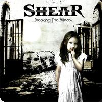 Shear - Breaking the Stillness