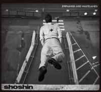 Shoshin - Epiphanies And Wastelands