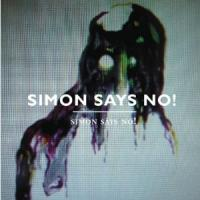 Simon Says No! - Simon Says No!