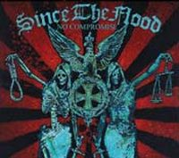 Since The Flood - No Compromise