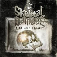 Skeletal Damage - Fire And Forget