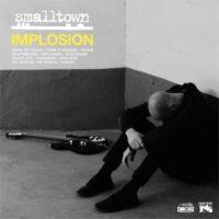 Smalltown - Implosion