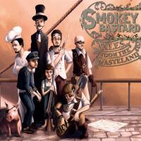 Smokey Bastard - Tales From The Wasteland