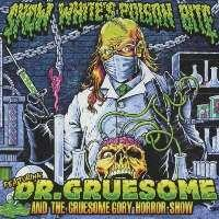 Snow White's Poison Bite - Featuring: Dr.Gruesome And The Gruesome Gory Horror Show