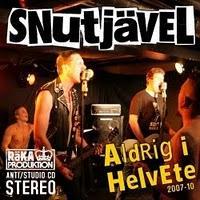 Snutjävel - Aldrig I Helvete 2007-10