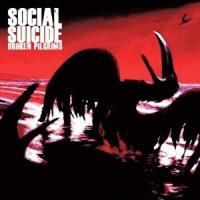 Social Suicide - Broken Pilgrims