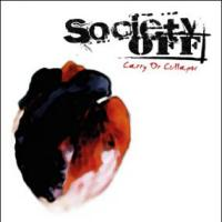 Society Off - Carry Or Collapse
