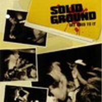 Solid Ground - Get used to it