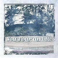 Souvenirs - You, Fear And Me