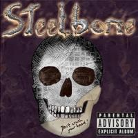 Steelbone - Don't Crush Your Head!