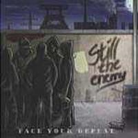 Still The Enemy - Face Your Defeat