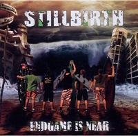 Stillbirth - Endgame Is Near