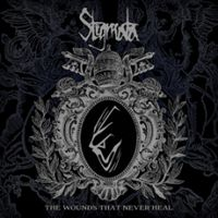 Stigmata - The Wounds That Never Heal