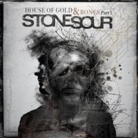Stone Sour - House of Gold & Bones - Part I