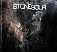"Stone Sour - ""The House of Gold & Bones Part II"""
