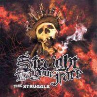 Straight To Your Face - The Struggle