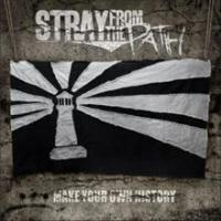 Stray From The Path - Make Your Own History