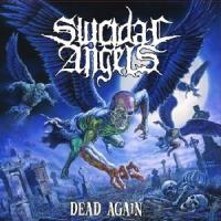 Suicidal Angels - Dead Again