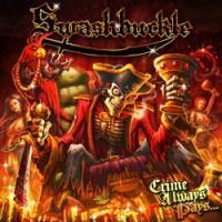 Swashbuckle - Crime Always Pays