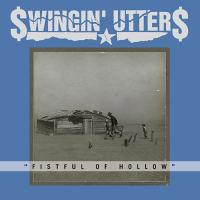 Swingin' Utters - Fistful Of Hollow