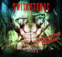 Switchtense - Confrontations Of Souls