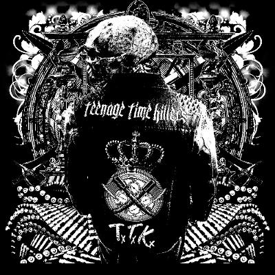 TEENAGE TIME KILLERS - Greatest Hits Vol. 1