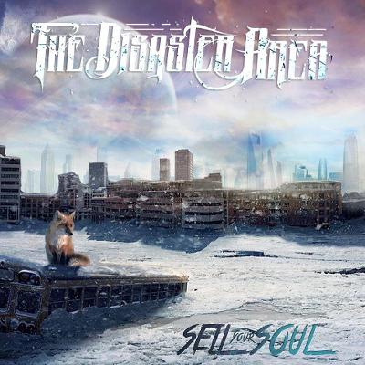 THE DISASTER AREA - Sell Your Soul