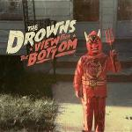 Cover von THE DROWNS - View From The Bottom