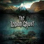 Cover von THE LEGION:GHOST - ...Two For Eternity