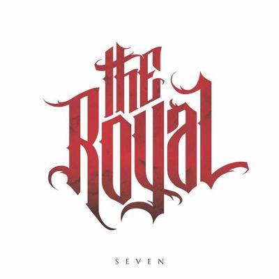 THE ROYAL - Seven