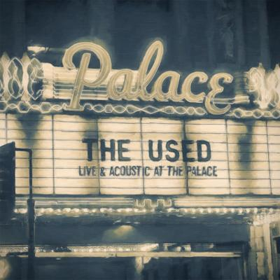 THE USED - Live And Acoustic At The Palace