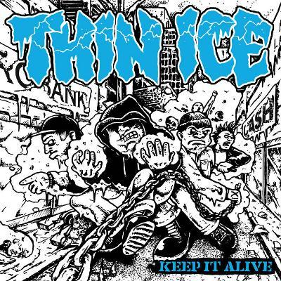 THIN ICE – Keep It Alive