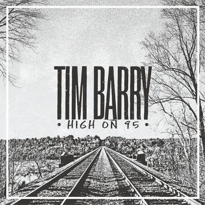 TIM BARRY - High On 95
