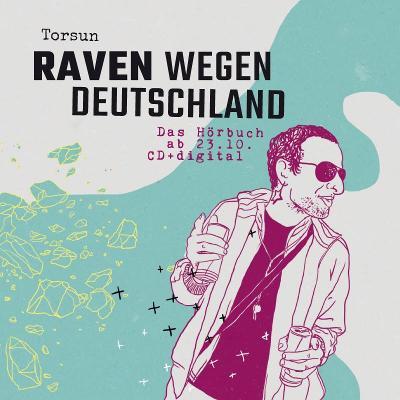 TORSUN - Raven Wegen Deutschland