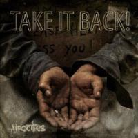 Take It Back - Atrocities