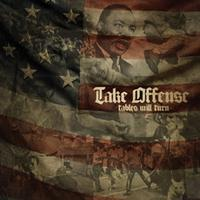 Take Offense - Tables Will Turn