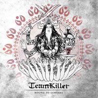 Teamkiller - Bound To Samsara