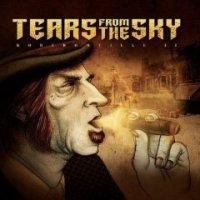 Tears From The Sky - Bordomville II