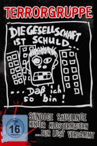 Terrorgruppe - Sündige Säuglinge Hinter Klostermauern... Zur Lust Verdammt DVD