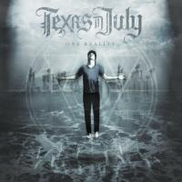 Texas In July - One Reality