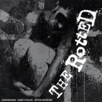 The Rotted - Get Dead Or Die Trying