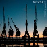 The Setup - Crawl And Reign