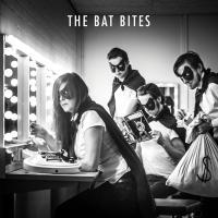 The Bat Bites - The Bat Bites