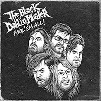 The Black Dahlia Murder - Fool´Em All